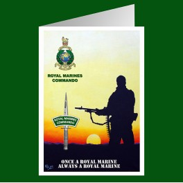 Once a Royal Marine always a Royal Marine Greeting Cards